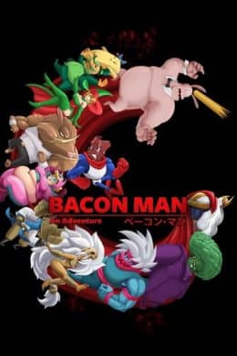 Bacon Man An Adventure